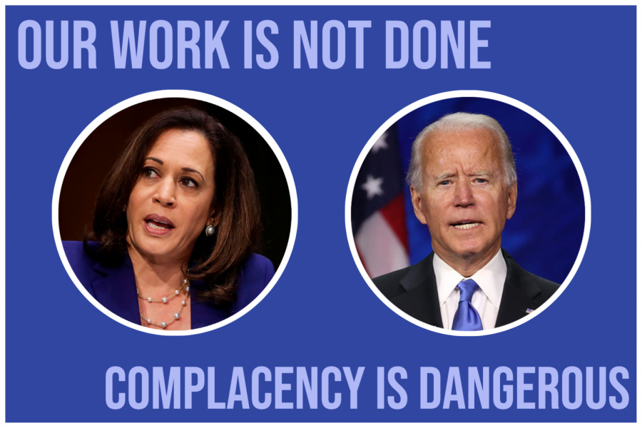 After+Biden+and+Harris%27+2020+victory%2C+Democrats+everywhere+celebrated.+However%2C+we+cannot+let+our+celebration+draw+from+our+activism.